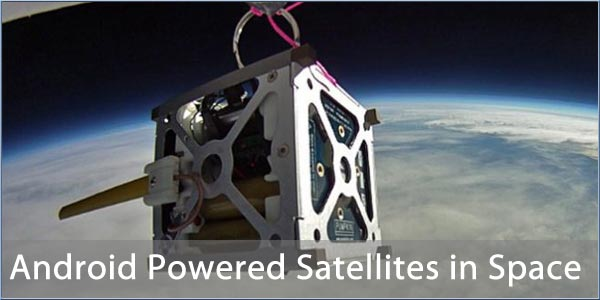 Android Powered Satellites