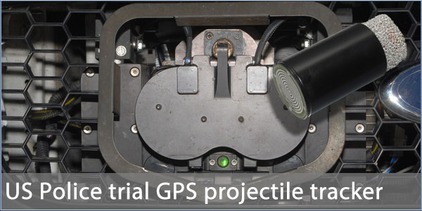 Iphone Gps Tracker >> US Police trial Starchaser GPS tracking bullet