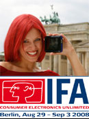 IFA 2008 : Consumer Electronics Unlimited